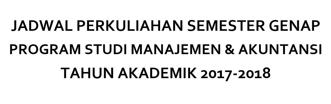 Jadwal Perkuliahan Semester Genap 2017-2018