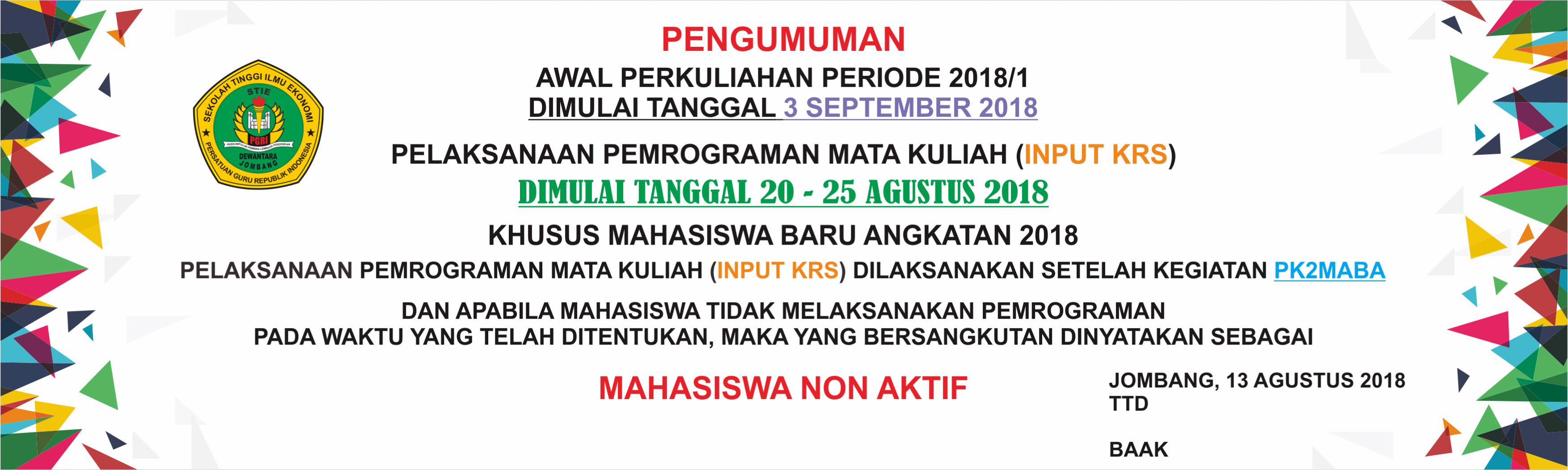 PENGUMUMAN PELAKSANAAN PEMROGRAMAN MATA KULIAH (INPUT KRS) TAHUN AKADEMIK 2018-2019