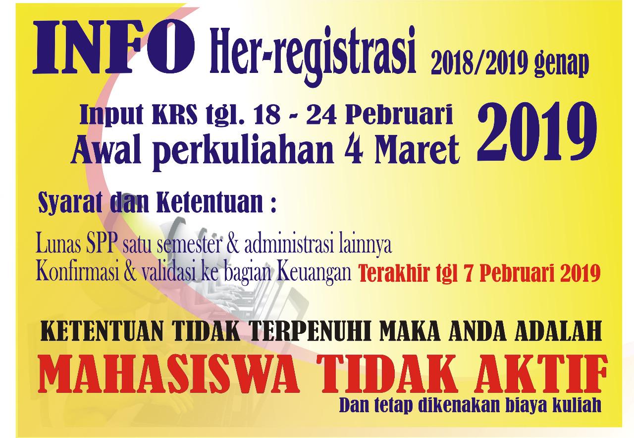 INFORMASI HER-REGISTRASI TAHUN AKADEMIK 2018/2019