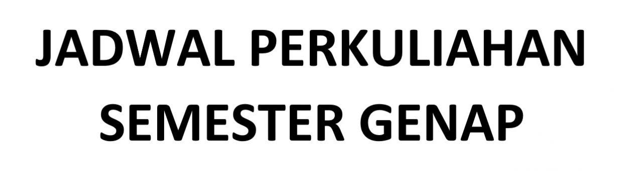 Jadwal Perkuliahan Semester Genap 2018-2019