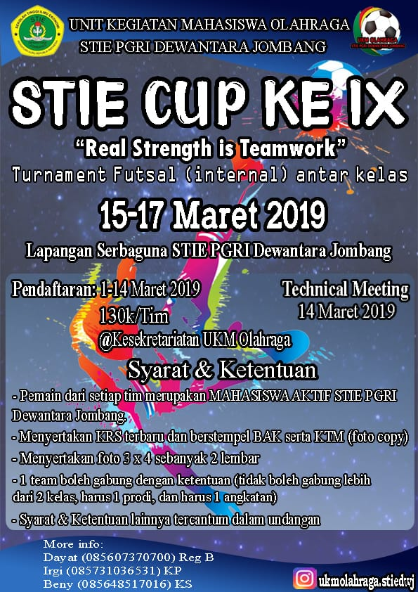 "STIE CUP KE IX ""REAL STRENGTH IS TEAMWORK"""
