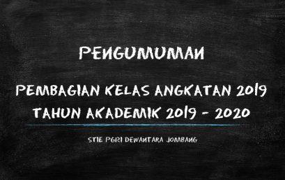 PENGUMUMAN PEMBAGIAN KELAS ANGKATAN 2019