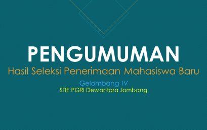 PENGUMUMAN HASIL SELEKSI PENERIMAAN MAHASISWA BARU GELOMBANG IV TAHUN AKADEMIK 2019/2020