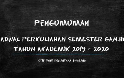 JADWAL PERKULIAHAN SEMESTER GANJIL TAHUN AKADEMIK 2019 – 2020
