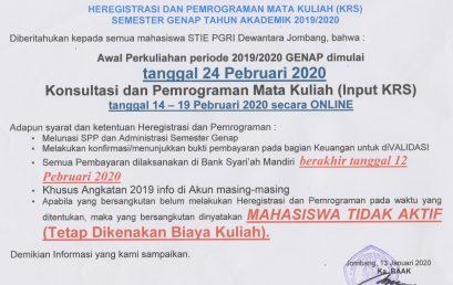 HEREGISTRASI DAN PEMROGRAMAN MATA KULIAH (KRS) SEMESTER GENAP TA 2019/2020