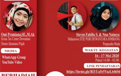 """Diskusi Online """" KEBIJAKAN PEMERINTAH TENTANG PAJAK UMKM DI MASA PANDEMI COVID-19 """""""
