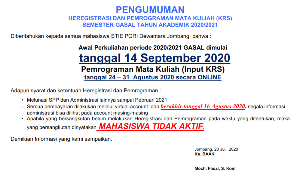 PENGUMUMAN HEREGISTRASI DAN PEMROGRAMAN MATA KULIAH (KRS) SEMESTER GASAL TA 2020/2021