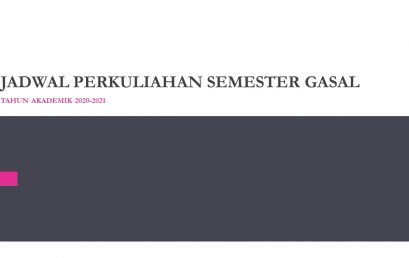 JADWAL PERKULIAHAN SEMESTER GASAL TAHUN AKADEMIK 2020-2021